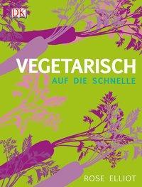 Vegetarisch auf die Schnelle
