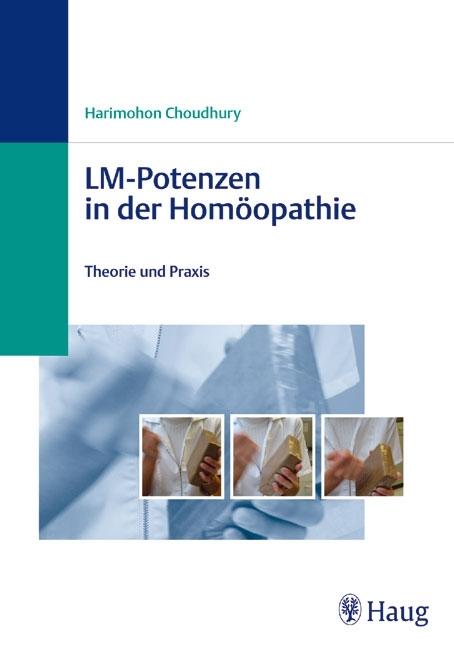 LM-Potenzen in der Homöopathie