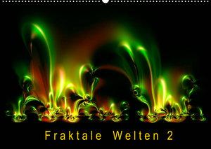 Fraktale Welten 2 (Wandkalender 2022 DIN A2 quer)