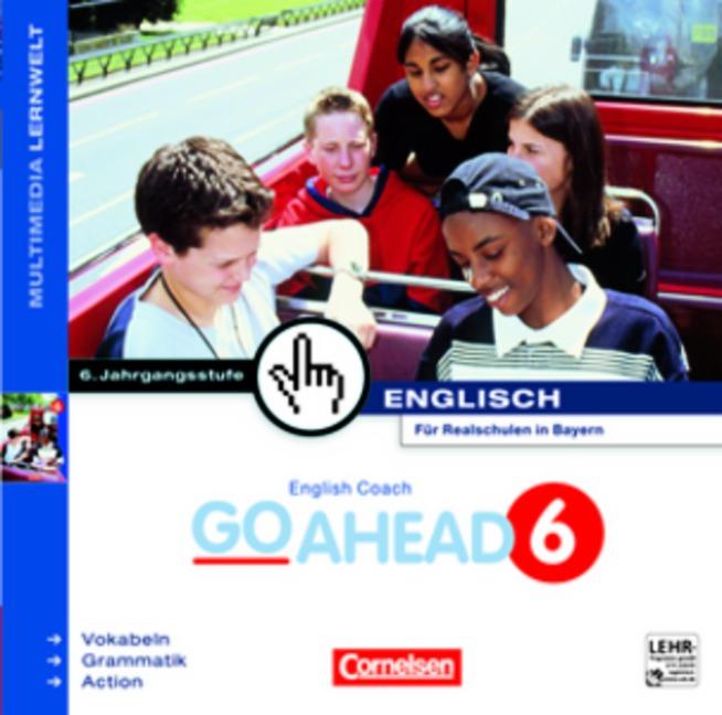 English Coach Multimedia. Go Ahead 6. Für Realschulen in Bayern.