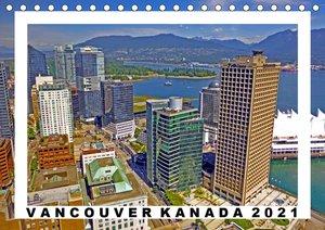 Vancouver Kanada Kalender 2021 (Tischkalender 2021 DIN A5 quer)