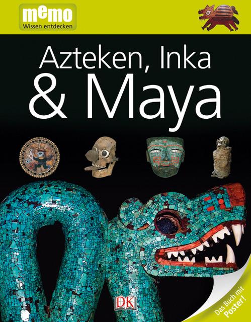 Azteken, Inka, Maya