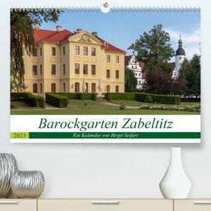 Barockgarten Zabeltitz (Premium, hochwertiger DIN A2 Wandkalende
