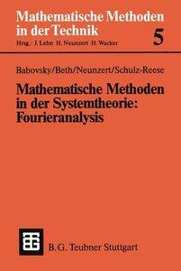Mathematische Methoden in der Systemtheorie: Fourieranalysis