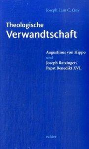 Theologische Verwandtschaft: Augustinus von Hippo und Joseph Rat