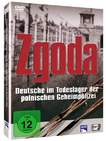 Zgoda - Deutsche im Todeslager der polnischen Geheimpolizei