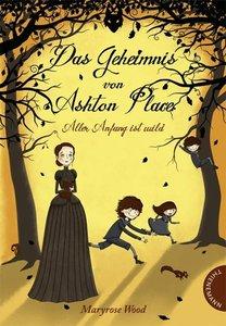 Das Geheimnis von Ashton Place - Aller Anfang ist wild