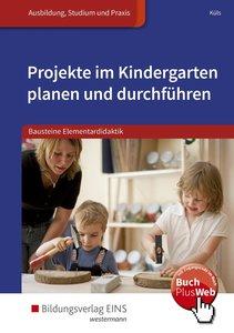 Projekte im Kindergarten planen und durchführen. Schülerband
