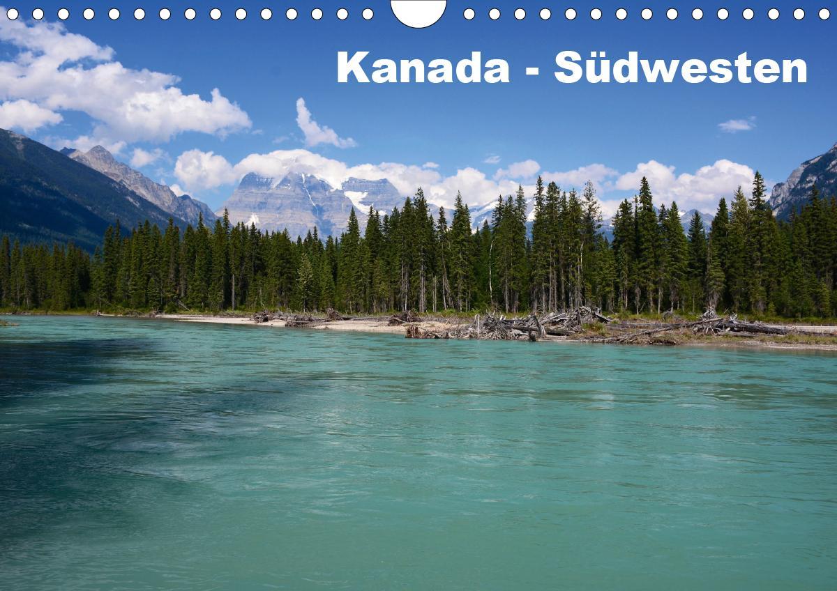 Kanada - Südwesten (Wandkalender 2021 DIN A4 quer)
