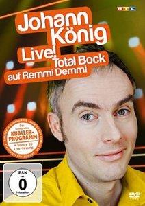 Johann König - Live! - Total Bock auf Remmi Demmi