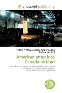 American entry into Canada by land