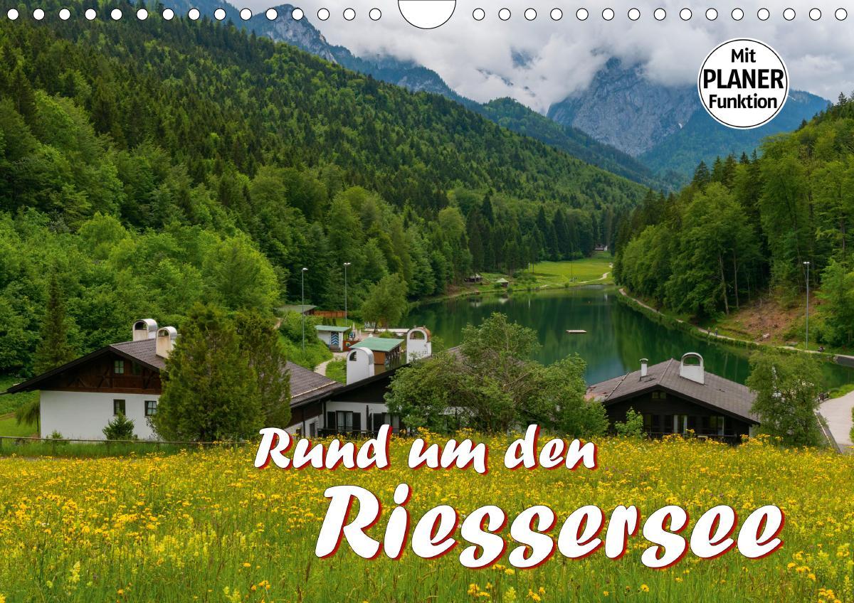 Rund um den Riessersee (Wandkalender 2021 DIN A4 quer)