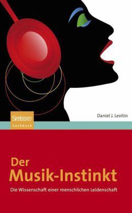 Levitin, D: Musik-Instinkt