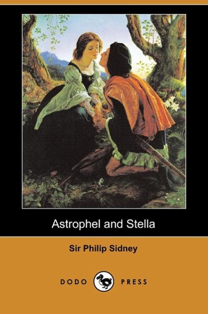 Astrophel and Stella (Dodo Press)