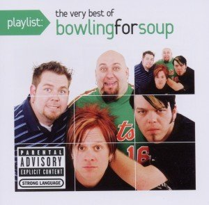 Bowling For Soup: Playlist: The Very Best Of Bowling For Sou
