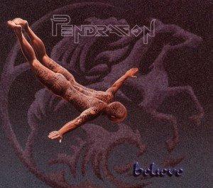 Pendragon: Believe