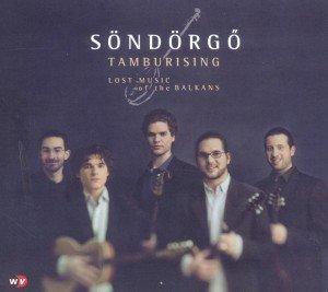 Tamburising-Lost Music Of The Balkans