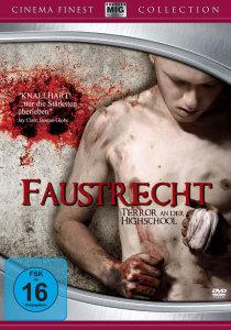 Faustrecht - Terror in der Highschool