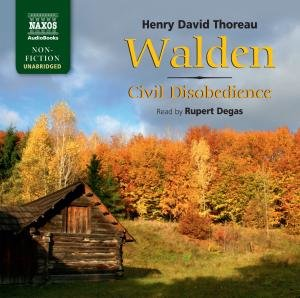 Thoreau, H: Walden and Civil Disobedience