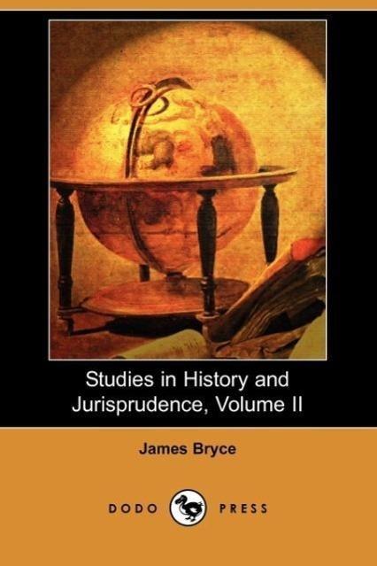 Studies in History and Jurisprudence, Volume II (Dodo Press)