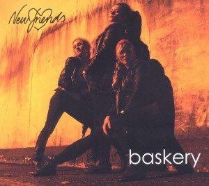 Baskery: New Friends