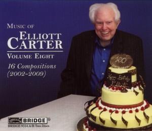 Music of Elliott Carter,Vol.8 (2002-2009)