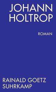 Johann Holtrop. Abriss der Gesellschaft
