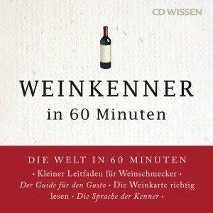 Weinkenner in 60 Minuten, 1 Audio-CD