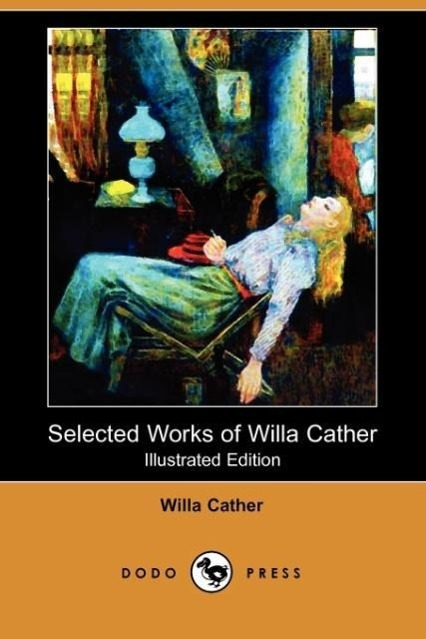 Selected Works of Willa Cather
