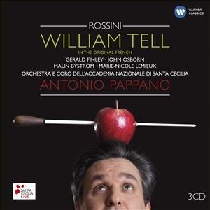 Pappano/Finley/Osborn/OASCR: Wilhelm Tell (Luxury Edition)