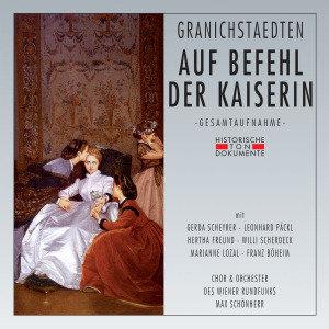 Chor Und Orchester Des Wiener Rundfunks: Auf Befehl Der Kais