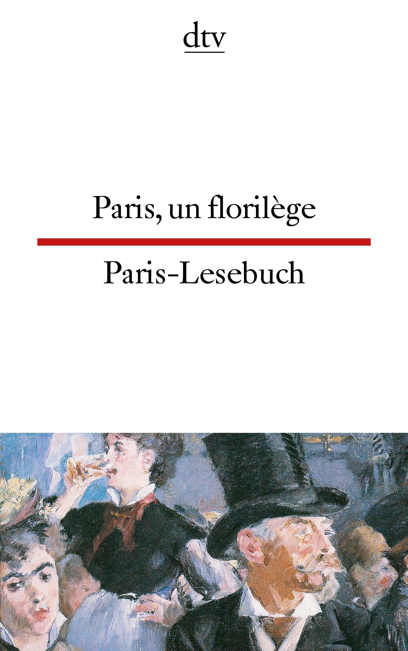 Paris-Lesebuch / Paris, un florilege