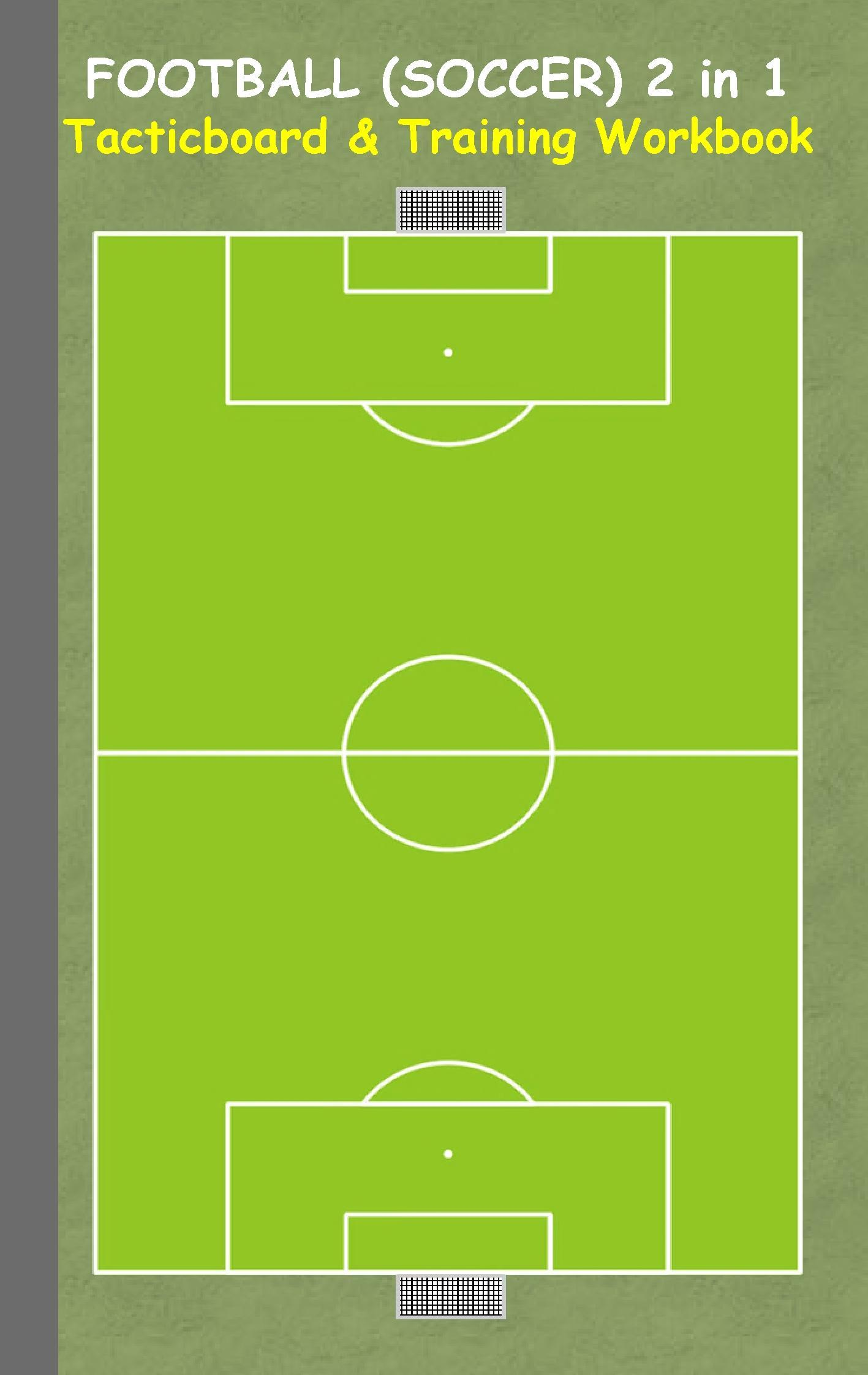 Football (Soccer): 2 in 1 note- and tactic book with dry erase p