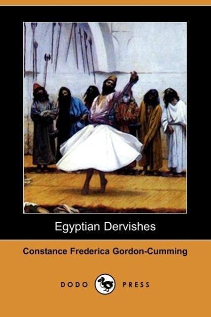 Egyptian Dervishes (Dodo Press)