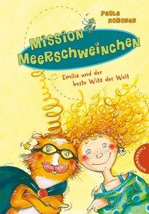 Mission Meerschweinchen - Emilia und der beste Witz der Welt