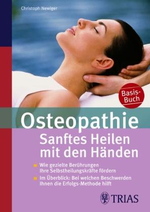 Osteopathie: Sanftes Heilen mit den Händen