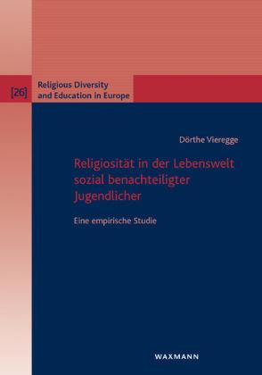 Religiosität in der Lebenswelt sozial benachteiligter Jugendlich