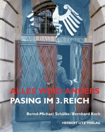 Alles wird anders: Pasing im 3. Reich