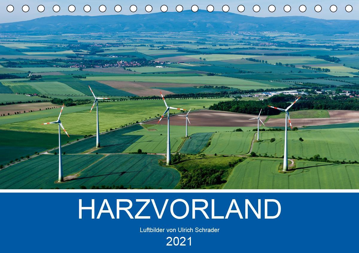 Harzvorland Luftbilder 2021 (Tischkalender 2021 DIN A5 quer)