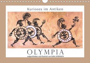 Kurioses im Antiken Olympia (Wandkalender 2021 DIN A4 quer)