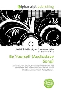 Be Yourself (Audioslave Song)