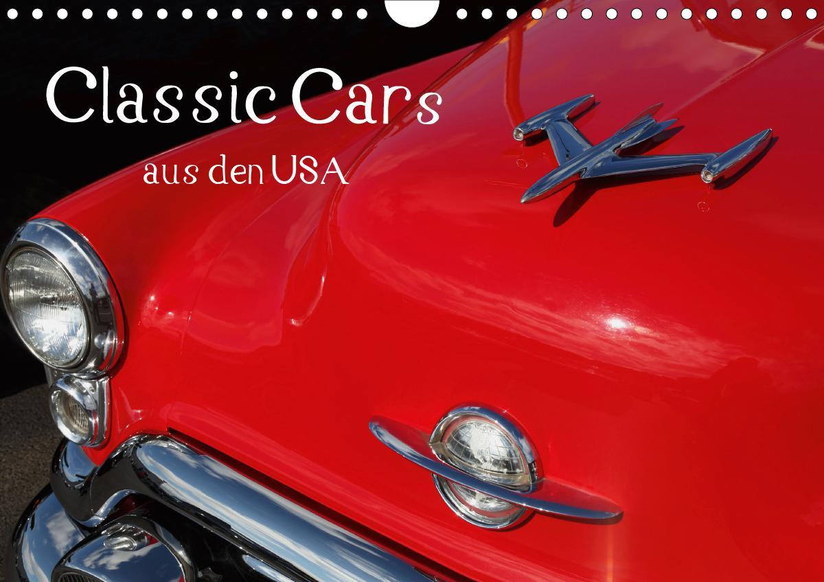 Classic Cars aus den USA (Wandkalender 2021 DIN A4 quer)