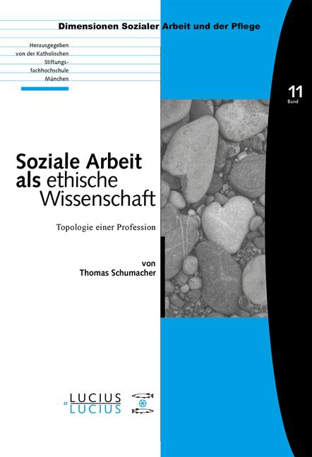 Soziale Arbeit als ethische Wissenschaft