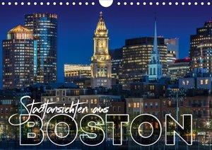 Stadtansichten aus Boston (Wandkalender 2021 DIN A4 quer)