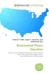 Braeswood Place, Houston