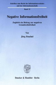 Negative Informationsfreiheit