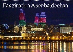 Faszination Aserbaidschan (Wandkalender 2021 DIN A2 quer)