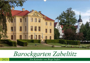 Barockgarten Zabeltitz (Wandkalender 2021 DIN A2 quer)