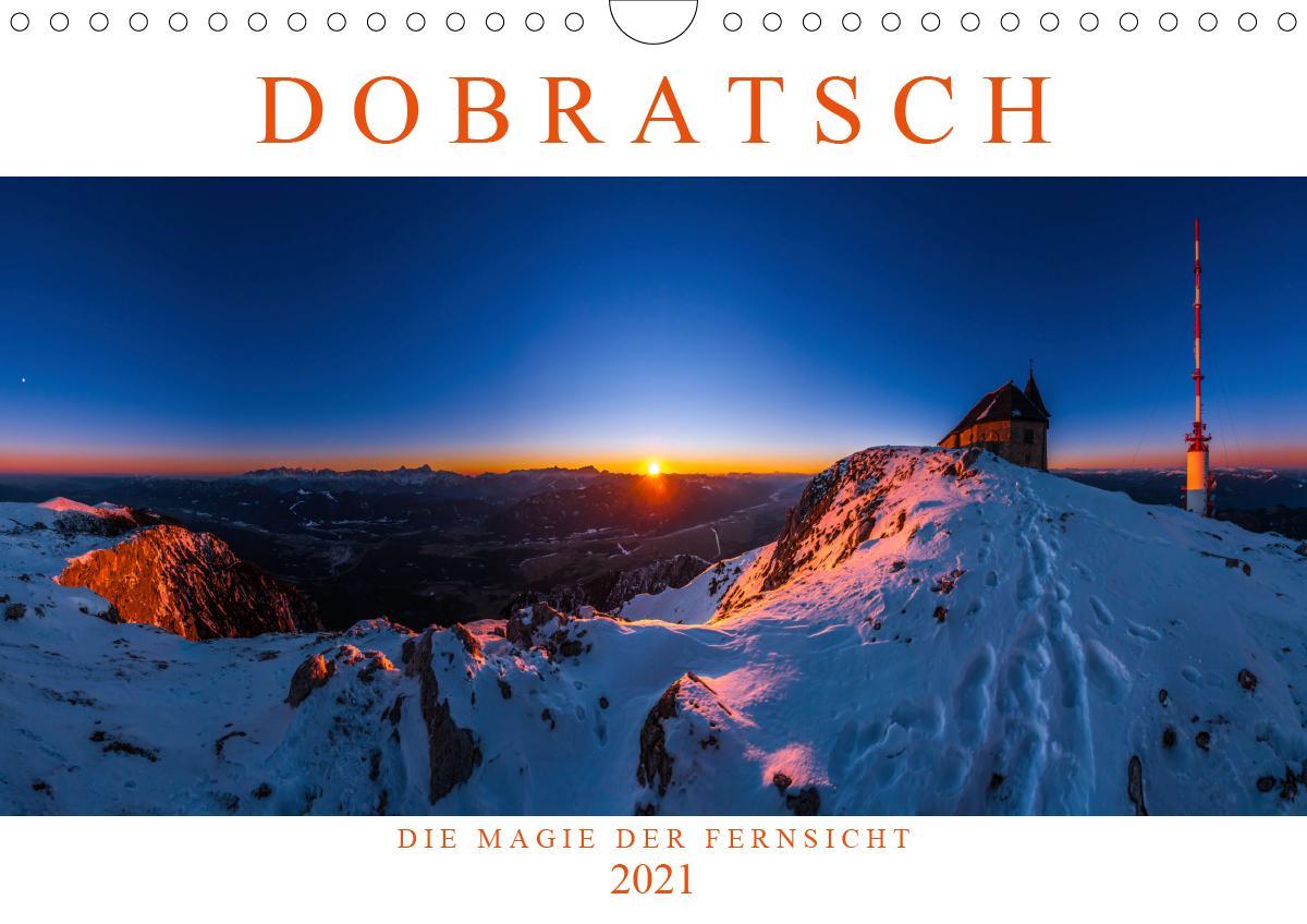 DOBRATSCH - Die Magie der Fernsicht (Wandkalender 2021 DIN A4 qu