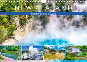 New Zealand - Hot springs and geysers (Wall Calendar 2021 DIN A4